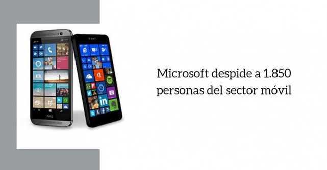 Microsoft despide a casi 2.000 personas de su sector de móviles