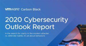 Presentan el Informe VMware Carbon Black '2020 Cybersecurity Outlook'