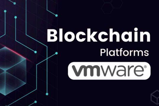 VMware anuncia disponibilidad de la plataforma Enterprise Blockchain