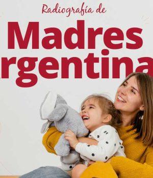 Madres argentinas: tienen un ingreso promedio mensual de $73.000 y el 67% están bancarizadas